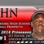MHN Class of 2014 Preseason Top 25 Nebraska H.S. Football Prospects