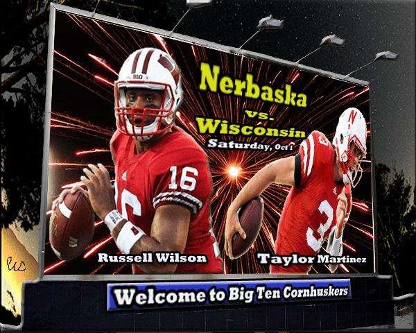 Nebraska_vs_Wisconsin_Big_Ten_Welcome_Image: QBs Russell Wilson and Taylor Martinez action images on billboard.