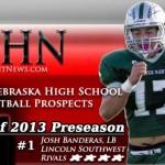 MHN Class of 2013 Preseason Top 25 Nebraska H.S. Football Prospects