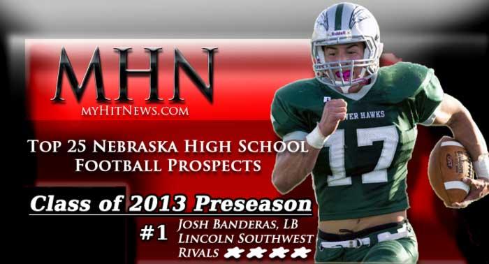 Nebraska Class of 2013 Preseason -Top-25 Football Prospects Banner featuring Josh Banderas